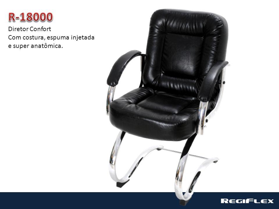 R-18000 Diretor Confort Com costura, espuma injetada