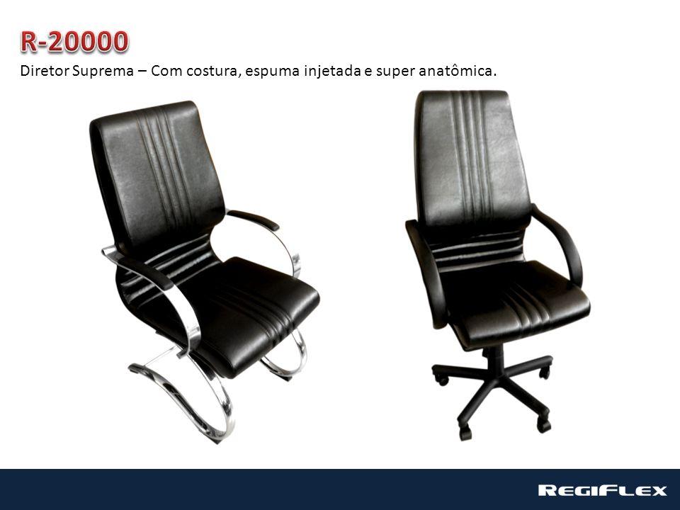 R-20000 Diretor Suprema – Com costura, espuma injetada e super anatômica.