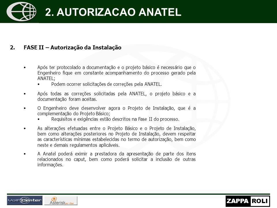 2. AUTORIZACAO ANATEL FASE II – Autorização da Instalação