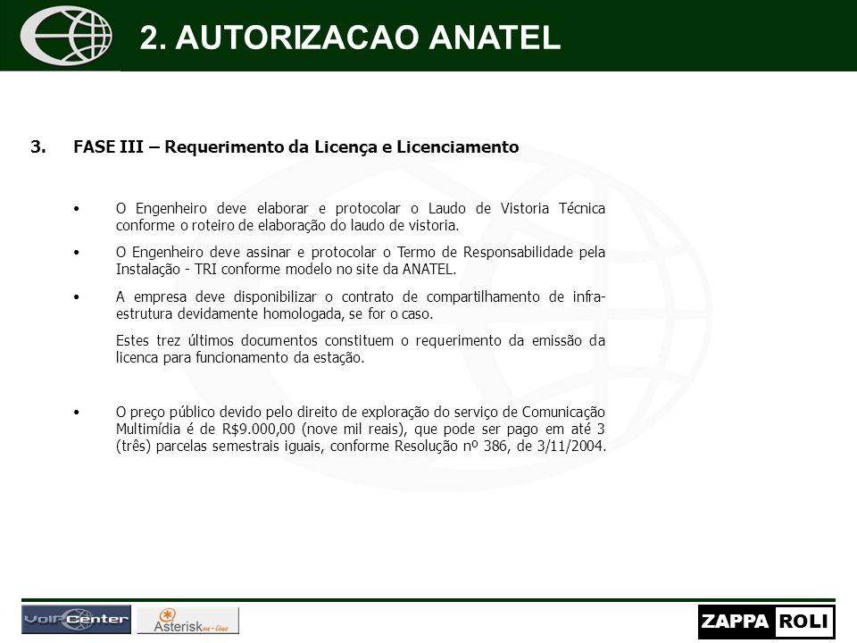 2. AUTORIZACAO ANATEL FASE III – Requerimento da Licença e Licenciamento.