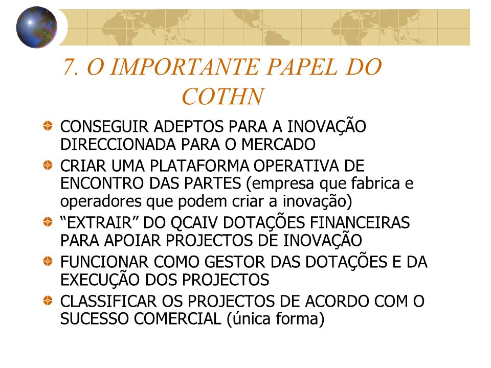 7. O IMPORTANTE PAPEL DO COTHN