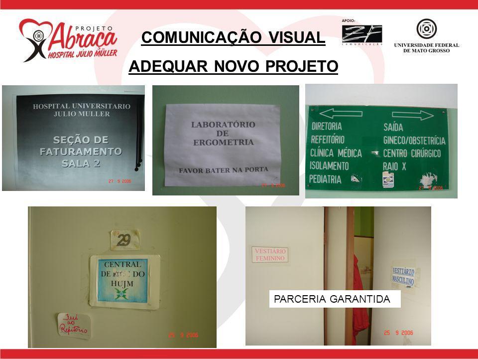 COMUNICAÇÃO VISUAL ADEQUAR NOVO PROJETO
