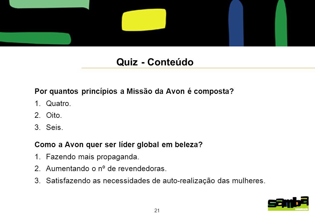 Quiz - Conteúdo Por quantos princípios a Missão da Avon é composta