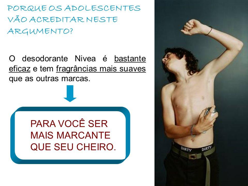 PORQUE OS ADOLESCENTES VÃO ACREDITAR NESTE ARGUMENTO