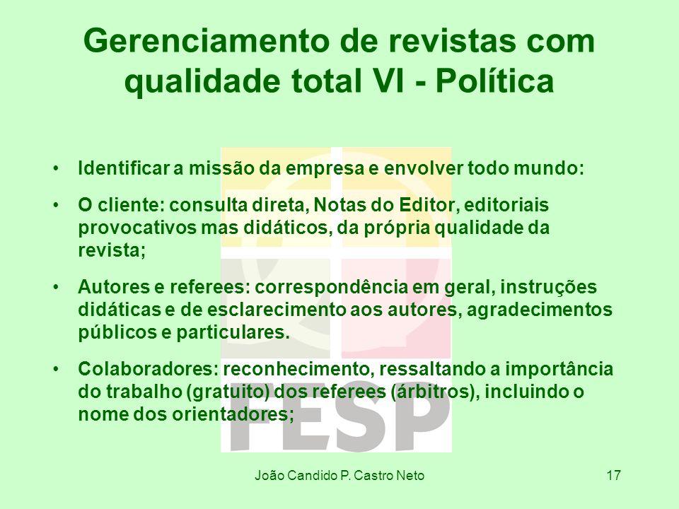 Gerenciamento de revistas com qualidade total VI - Política