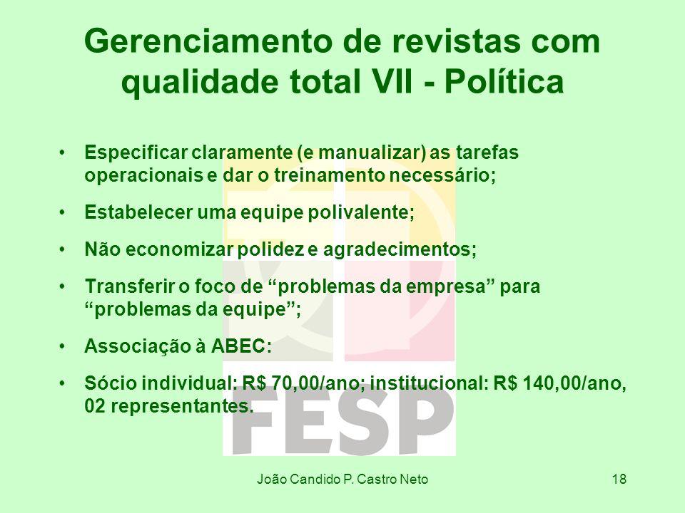 Gerenciamento de revistas com qualidade total VII - Política