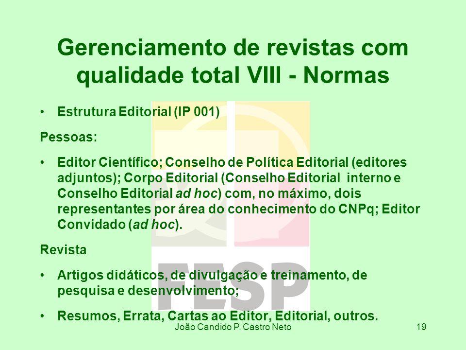 Gerenciamento de revistas com qualidade total VIII - Normas