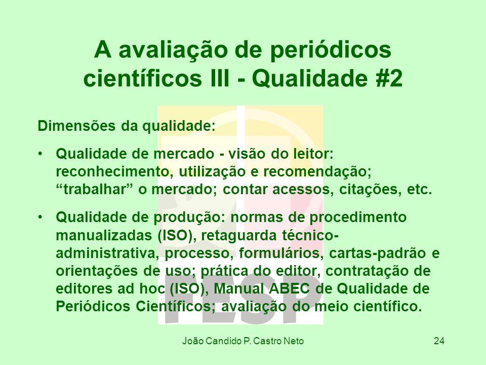 A avaliação de periódicos científicos III - Qualidade #2