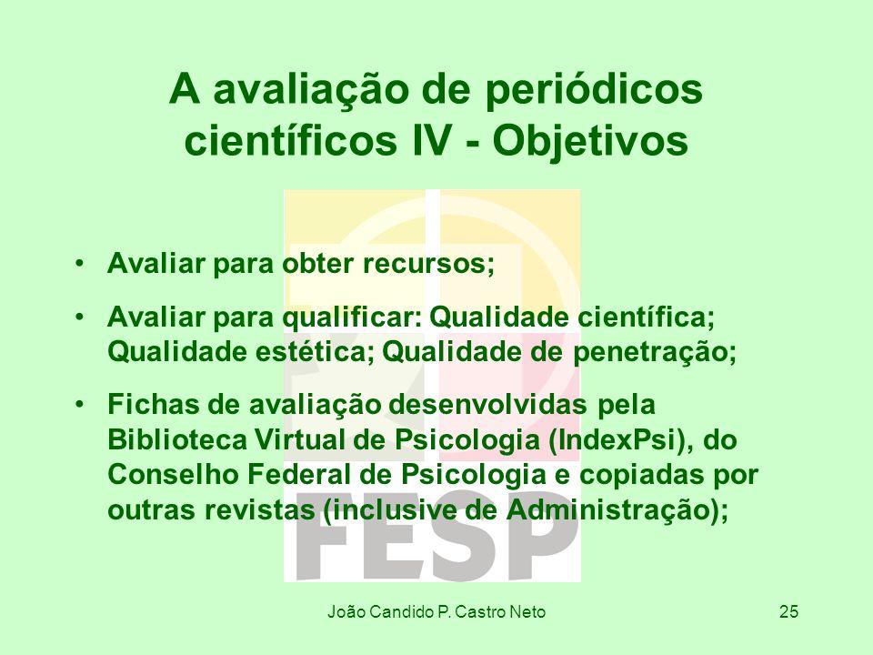 A avaliação de periódicos científicos IV - Objetivos