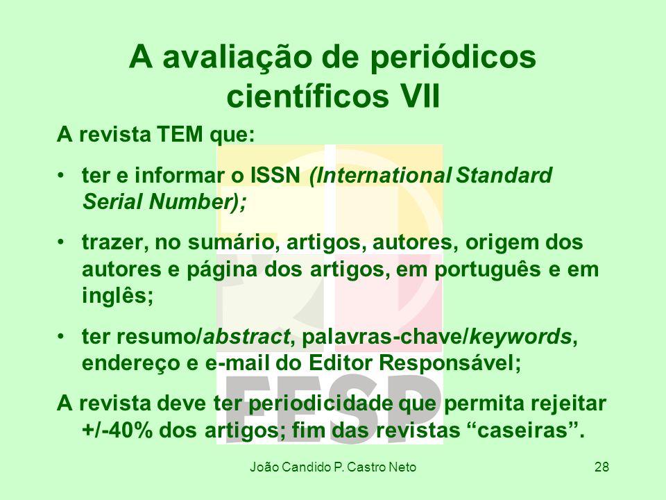 A avaliação de periódicos científicos VII