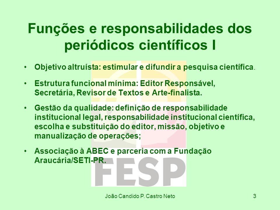 Funções e responsabilidades dos periódicos científicos I