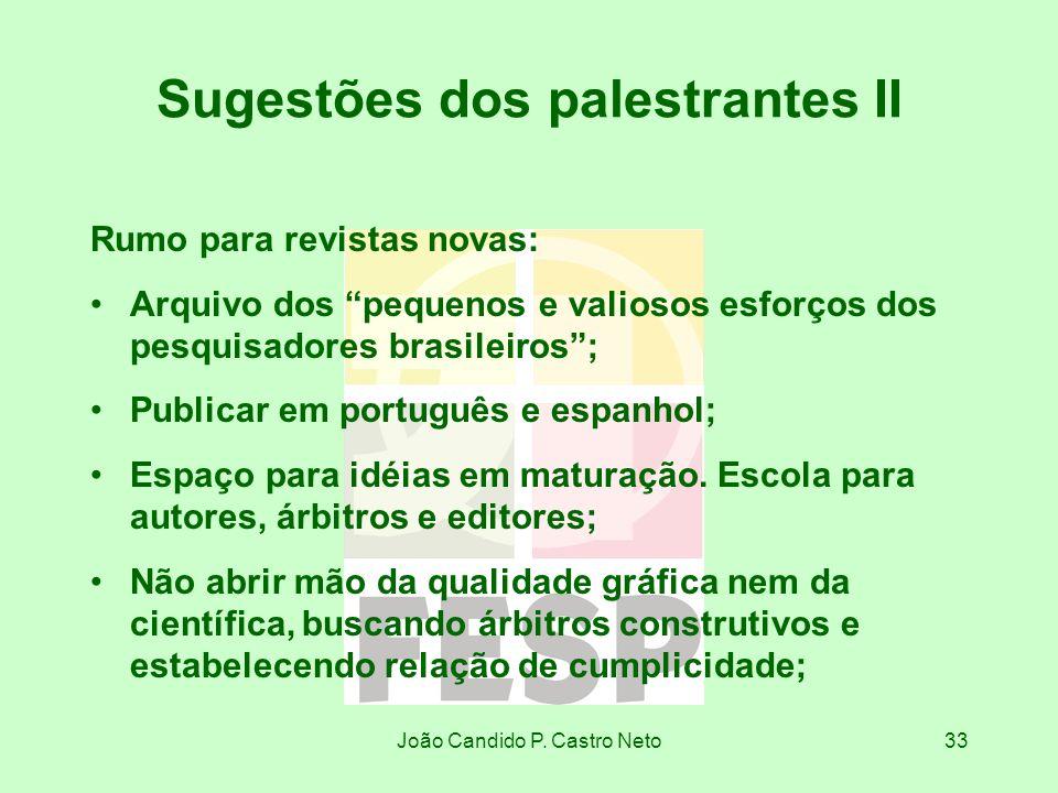 Sugestões dos palestrantes II