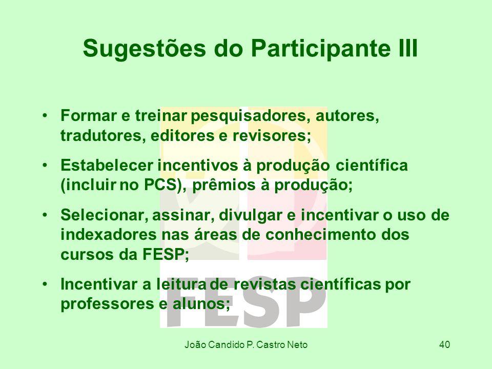Sugestões do Participante III