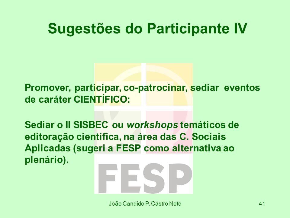 Sugestões do Participante IV