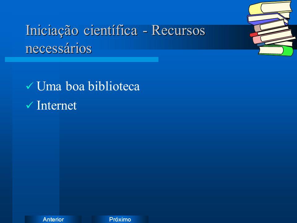 Iniciação científica - Recursos necessários