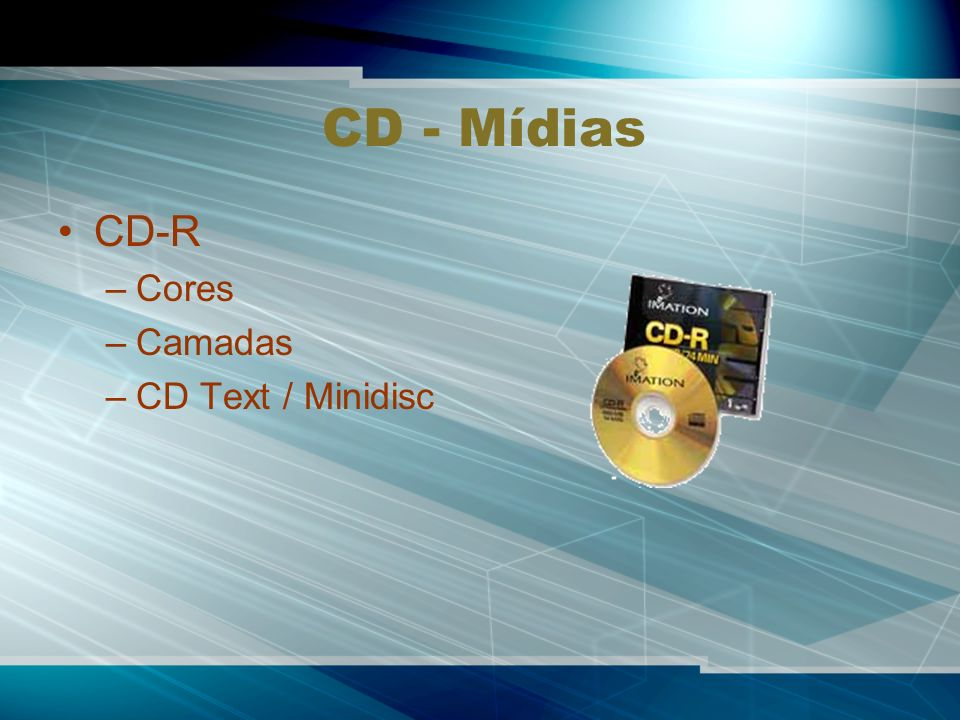 CD - Mídias CD-R Cores Camadas CD Text / Minidisc