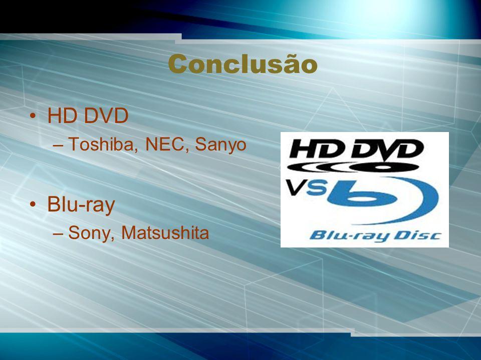 Conclusão HD DVD Blu-ray Toshiba, NEC, Sanyo Sony, Matsushita