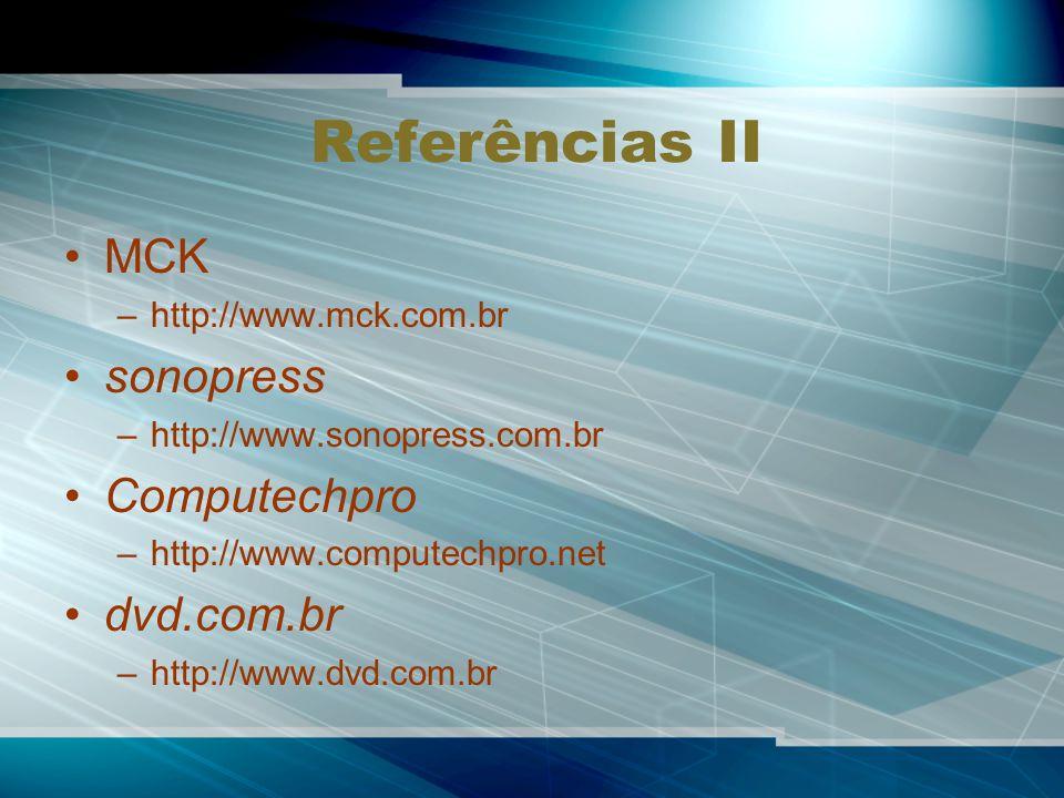 Referências II MCK sonopress Computechpro dvd.com.br