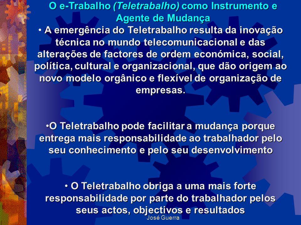 O e-Trabalho (Teletrabalho) como Instrumento e Agente de Mudança