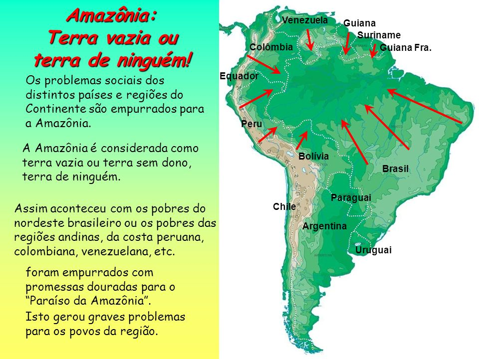 Amazônia: Terra vazia ou terra de ninguém!