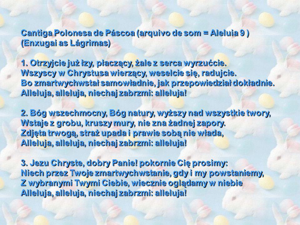 Cantiga Polonesa de Páscoa (arquivo de som = Aleluia 9 )