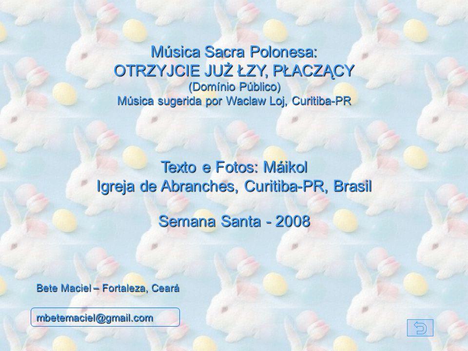 Música Sacra Polonesa: OTRZYJCIE JUŻ ŁZY, PŁACZĄCY (Domínio Público)