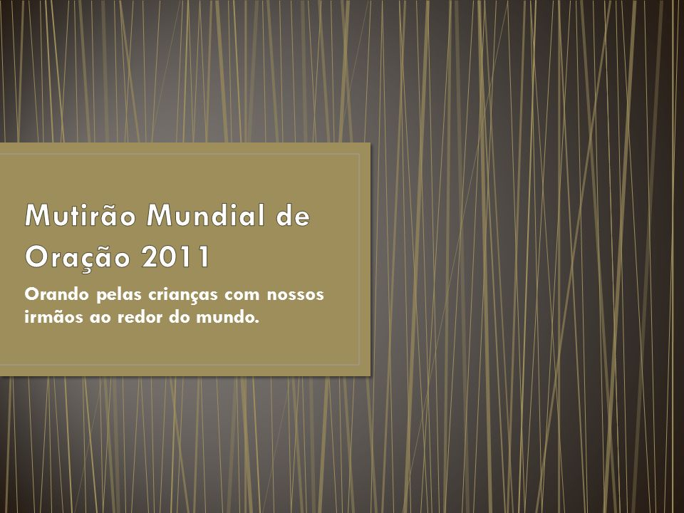 Mutirão Mundial de Oração 2011