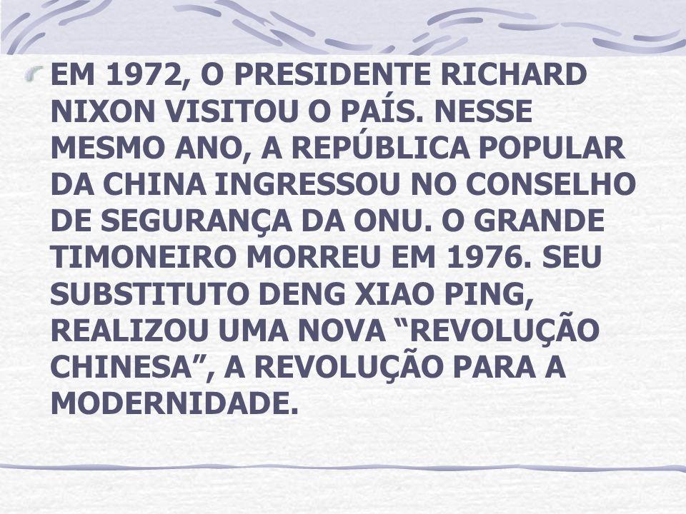 EM 1972, O PRESIDENTE RICHARD NIXON VISITOU O PAÍS
