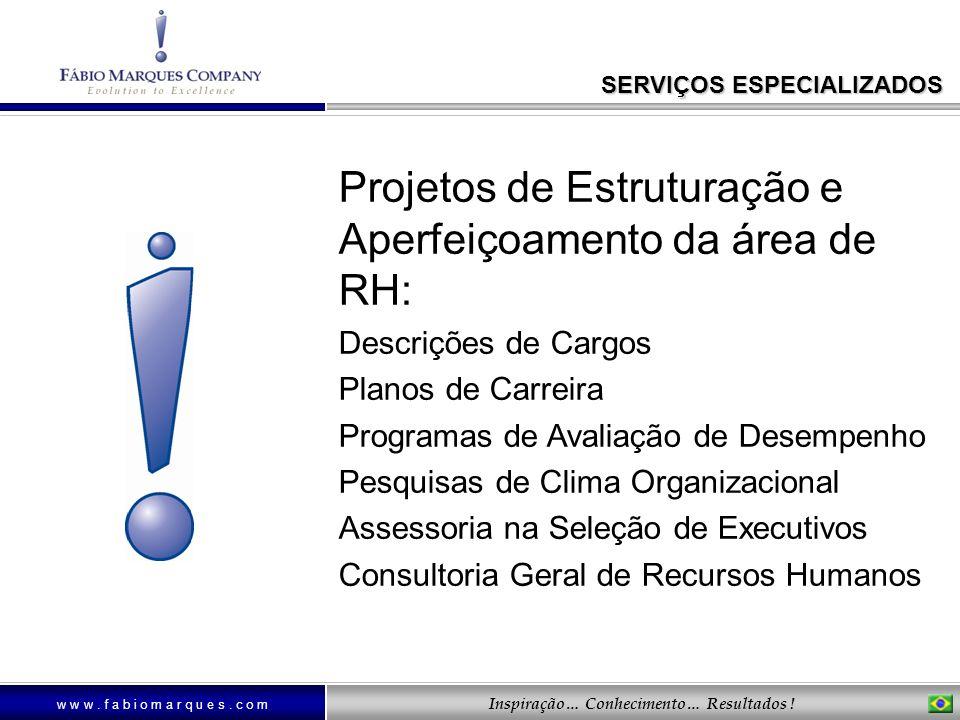 Projetos de Estruturação e Aperfeiçoamento da área de RH: