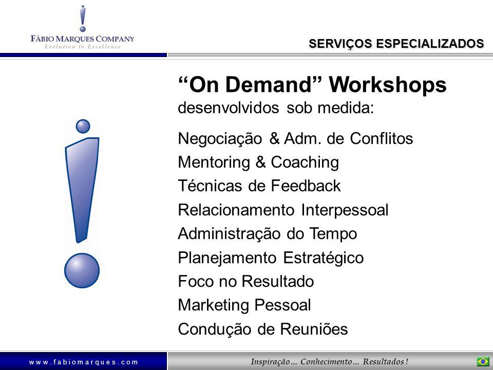 On Demand Workshops desenvolvidos sob medida: