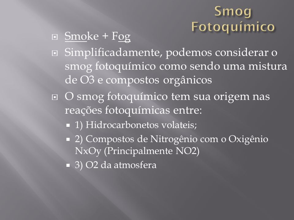 Smog Fotoquímico Smoke + Fog