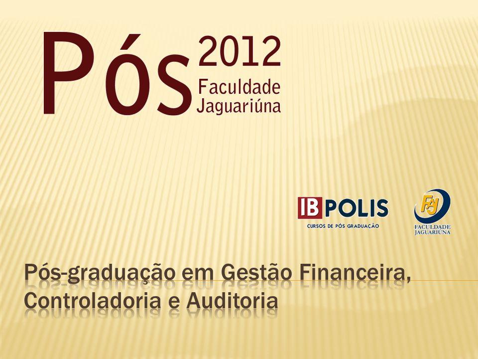 Pós-graduação em Gestão Financeira, Controladoria e Auditoria