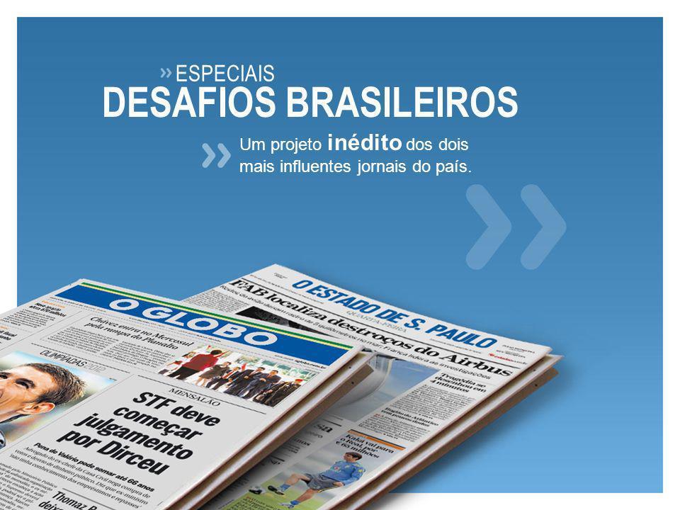 DESAFIOS BRASILEIROS ESPECIAIS Um projeto inédito dos dois