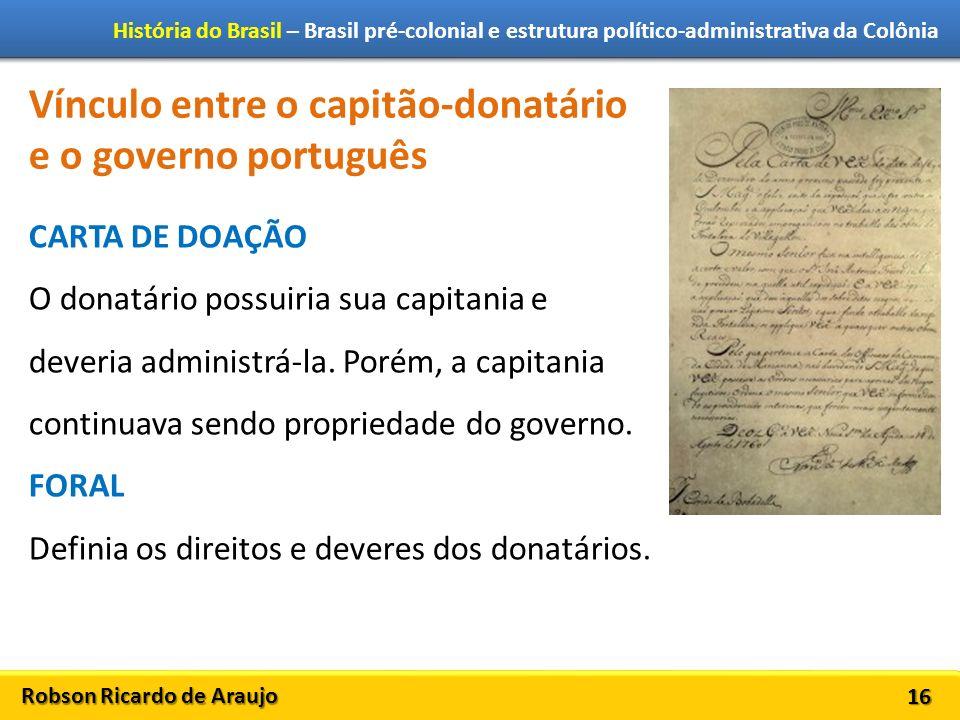 Vínculo entre o capitão-donatário e o governo português