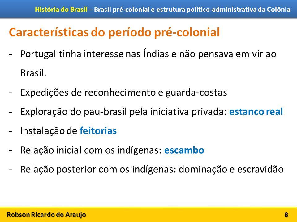 Características do período pré-colonial