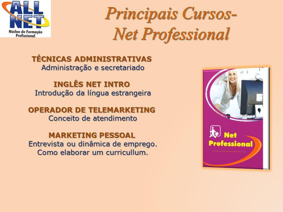 Principais Cursos- Net Professional
