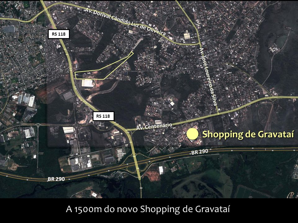 A 1500m do novo Shopping de Gravataí