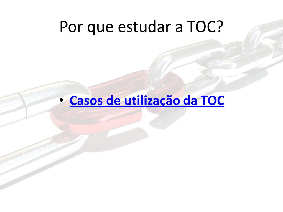 Casos de utilização da TOC