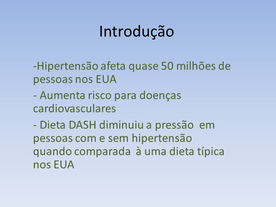 Introdução Hipertensão afeta quase 50 milhões de pessoas nos EUA