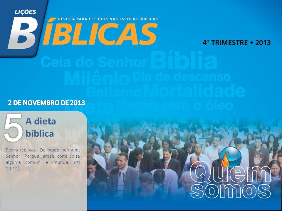 5 A dieta bíblica 2 DE NOVEMBRO DE 2013