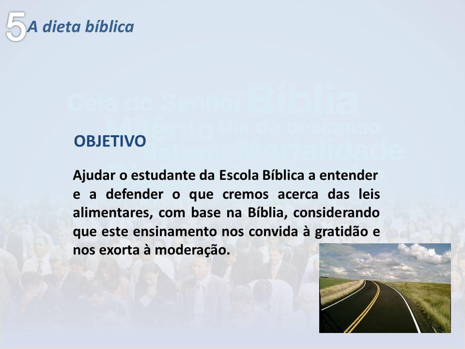 5 A dieta bíblica OBJETIVO