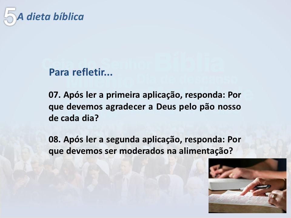 5 A dieta bíblica Para refletir...