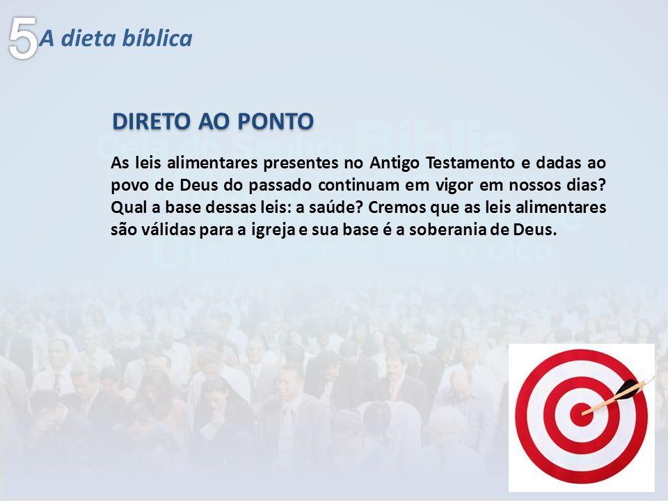 5 A dieta bíblica DIRETO AO PONTO