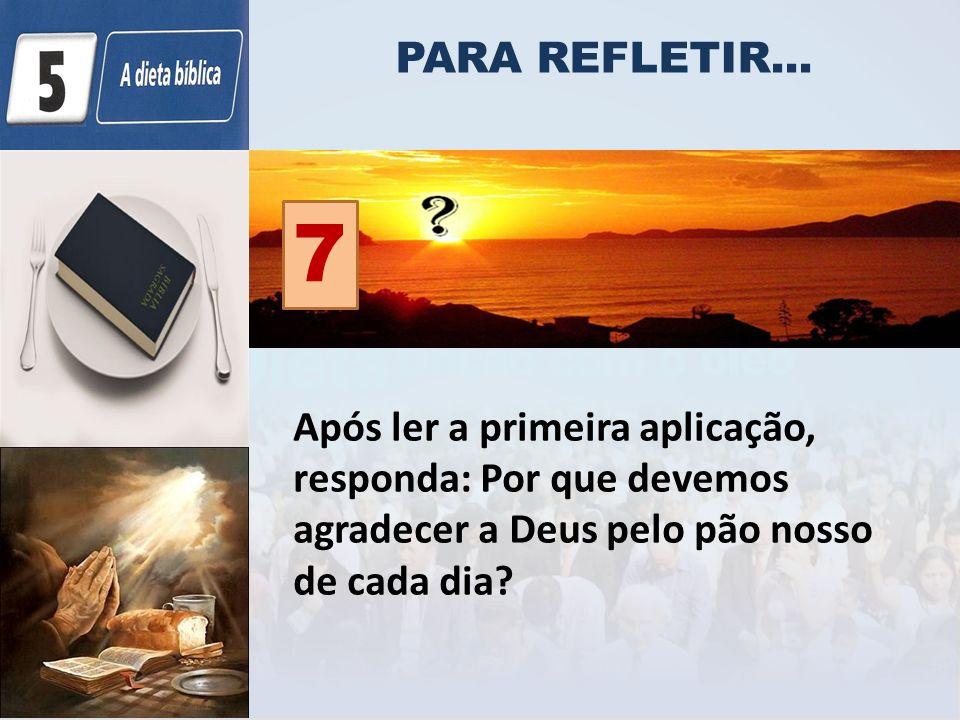 PARA REFLETIR... 7.