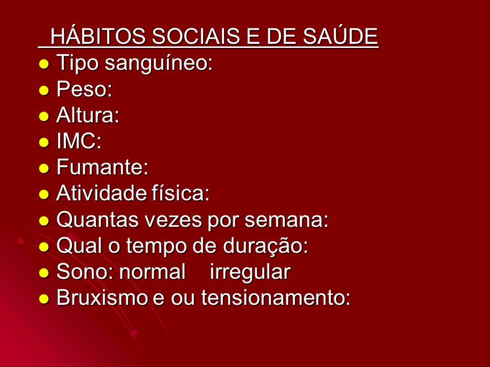 HÁBITOS SOCIAIS E DE SAÚDE