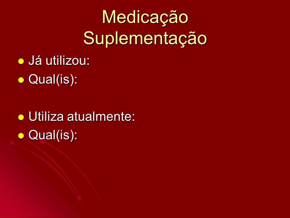 Medicação Suplementação
