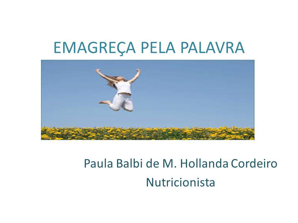 Paula Balbi de M. Hollanda Cordeiro Nutricionista
