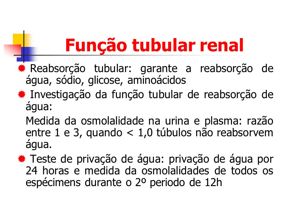 Função tubular renal Reabsorção tubular: garante a reabsorção de água, sódio, glicose, aminoácidos.