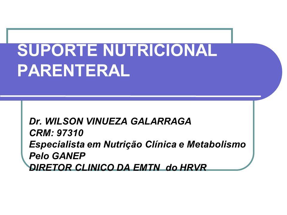 SUPORTE NUTRICIONAL PARENTERAL