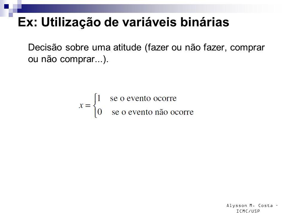 Ex: Utilização de variáveis binárias
